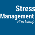 Text on graphic says Stress Management Workshop