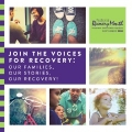 Graphic says Join the Voices for Recovery: Our families, our stories, our recovery