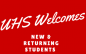Graphic of text that says UHS Welcomes New & Returning Students