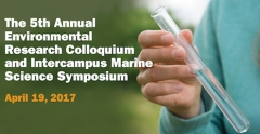Graphic of someone holding a test tube says The 5th Annual Environmental Research Colloquium and Intercampus Marine Science Symposium April