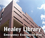 Picture of Healey Library that says Healey Library Emergency Evacuation