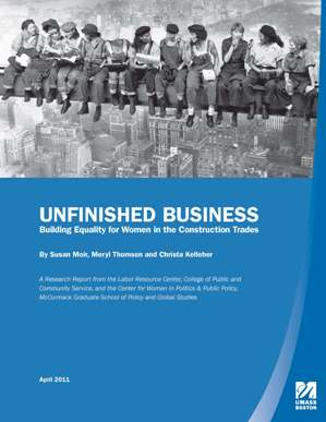 Employment, Education, and Economic Status Publications -  Unfinished Business: Building Equality for Women in the Construction Trades