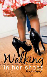 Walking in Her Shoes by OLLI Member Marylou Depeiza