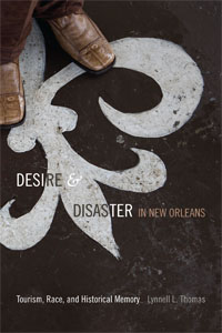 Cover of Desire & Disaster in New Orleans
