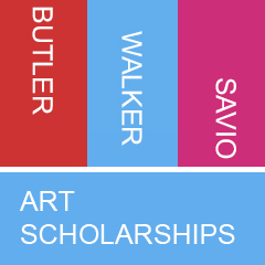 Graphic of words stacked on each other says Butler, Walker, Savio, Art Scholarships