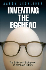Inventing the Egghead book cover
