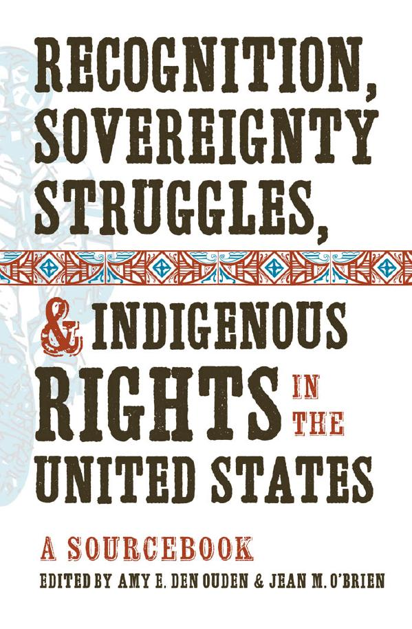 Recognition, Sovereignty, Struggles, Indigenous Rights in the United States book cover