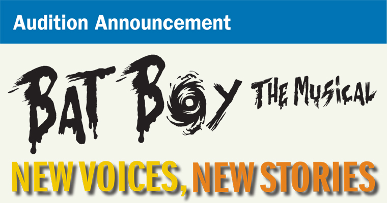 Auditions Announced for Theatre Arts Production of Bat Boy: The Musical & New Voices, New Stories