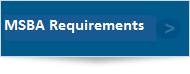 MSBA Requirements