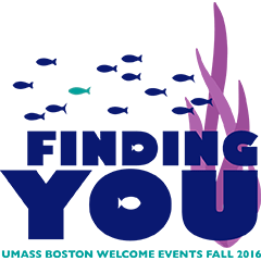 Graphic that says Finding You: UMass Boston Welcome Events Fall 2016