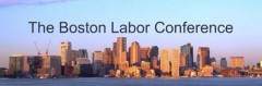 The Boston Labor Conference, text overlaid on a picture of the Boston skyline