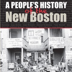 Book cover of A People's History of the New Boston