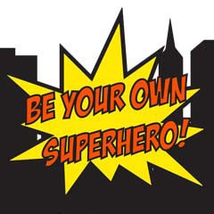 Graphic that says Be Your Own Superhero, the logo for the 2014 Winter Welcome Week