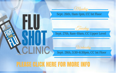 Graphic of text that lists Flu shot clinic schedule on campus.