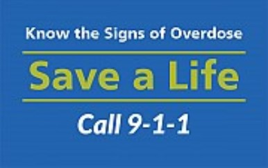 call 911 if you suspect an overdose