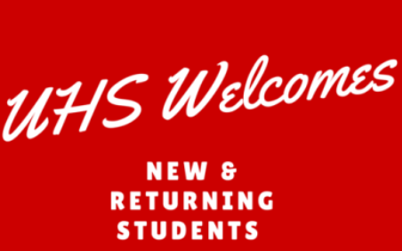 Graphic that says UHS Welcomes New & Returning Students