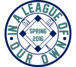 Graphic that says In a League of Our Own Spring 2016, showing a baseball diamond