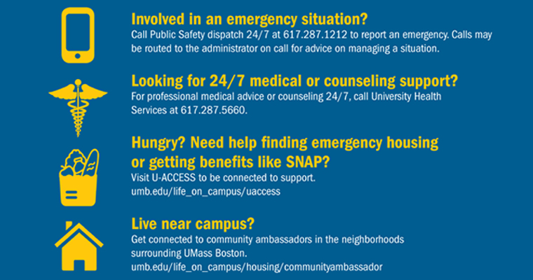 Student Affairs Is Introducing New Care and Connection Services Involved in an emergency situation?Call Public Safety dispatch 24/7 at 617.2
