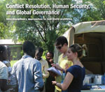 Picture of students talking and text that says Conflict Resolution, Human Security, and Global Governance: Interdisciplinary approaches to r