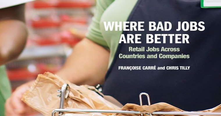 Bad Retail Jobs Are Not Inevitable – New Book by Françoise Carré and Chris Tilly Explains Why
