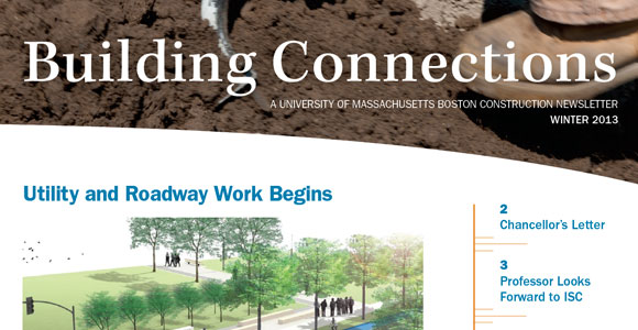 In the winter issue of Building Connections, learn more about the major construction projects that are underway on campus.