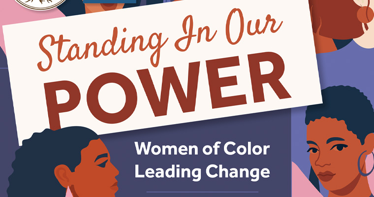"""Center for Women in Politics and Public Policy CoHosts """"Standing in Our Power – Women of Color Leading Change"""""""