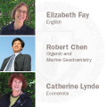 Elizabeth Fay, English, Robert Chen, Organic and Marine Geochemistry, Catherine Lynde, Economics